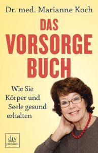 Das Vorsorgebuch, Marianne Koch